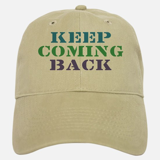 Keep Coming Back Recovery Baseball Baseball Cap