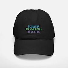 Keep Coming Back Recovery Baseball Hat