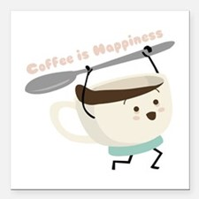 """Coffee Is Happiness Square Car Magnet 3"""" x 3"""""""