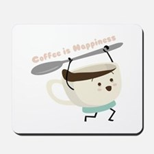 Coffee Is Happiness Mousepad