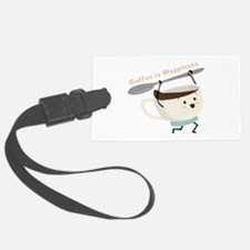 Coffee Is Happiness Luggage Tag