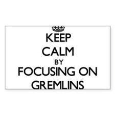 Keep Calm by focusing on Gremlins Decal