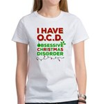 OCD Obsessive Christmas Disorder Women's T-Shirt