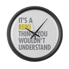 Its A Reiki Thing Large Wall Clock