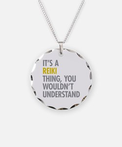 Its A Reiki Thing Necklace