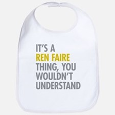 Its A Ren Faire Thing Bib