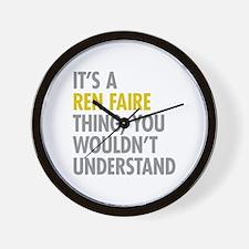 Its A Ren Faire Thing Wall Clock