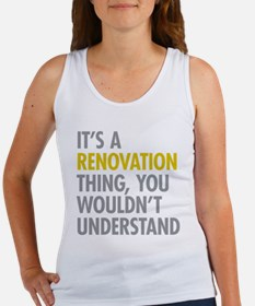 Its A Renovation Thing Women's Tank Top