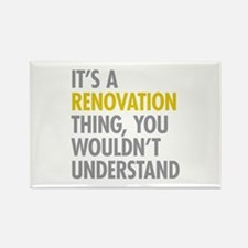 Its A Renovation Thing Rectangle Magnet