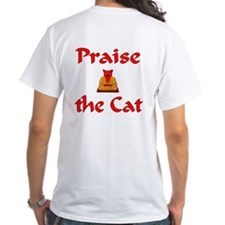 praise the cat Shirt