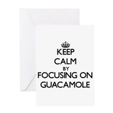 Keep Calm by focusing on Guacamole Greeting Cards