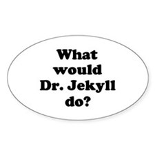 Dr. Jekyll Oval Decal