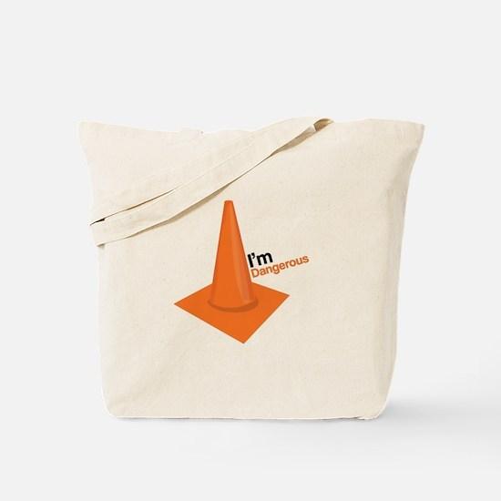 Im Dangerous Tote Bag
