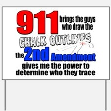 911 Chalk Outlines Yard Sign