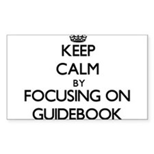 Keep Calm by focusing on Guidebook Decal