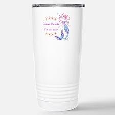 Instant Mermaid Just Ad Stainless Steel Travel Mug