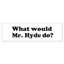Mr. Hyde Bumper Bumper Sticker