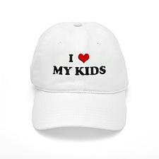 I Love MY KIDS Baseball Cap