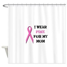 pinkmom.png Shower Curtain