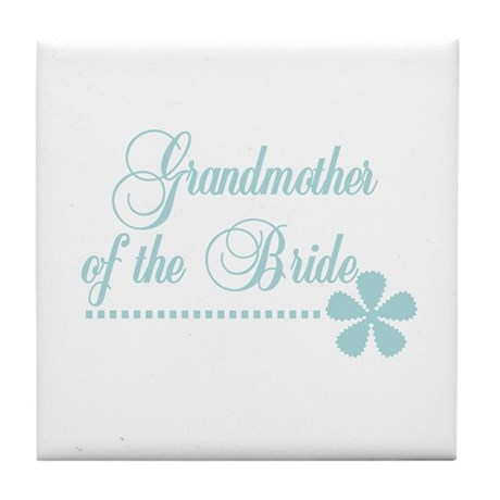 Grandmother of Bride Tile Coaster