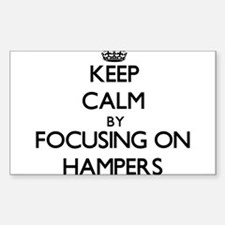Keep Calm by focusing on Hampers Decal