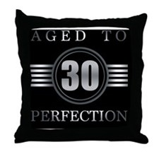 30th Birthday Aged To Perfection Throw Pillow