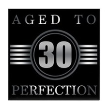 30th Birthday Aged To Perfection Tile Coaster