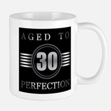 30th Birthday Aged To Perfection Mugs