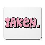 Taken Mousepad