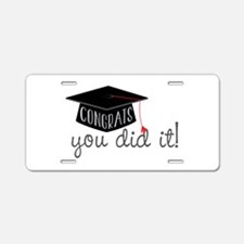 You Did It! Aluminum License Plate