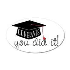 You Did It! Wall Decal