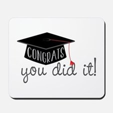 You Did It! Mousepad