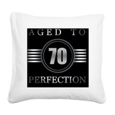 70th Birthday Aged To Perfect Square Canvas Pillow