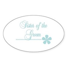 Sister of Groom Oval Decal