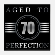 70th Birthday Aged To Perfection Tile Coaster