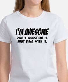 I'm Awesome Women's T-Shirt