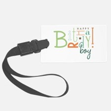 Birthday Boy! Luggage Tag