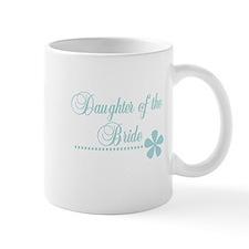 Daughter of the Bride Mug
