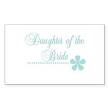 Daughter of the Bride Rectangle Decal