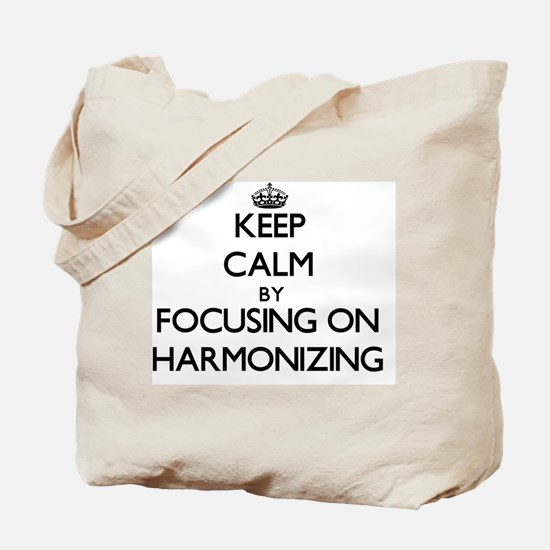 Keep Calm by focusing on Harmonizing Tote Bag