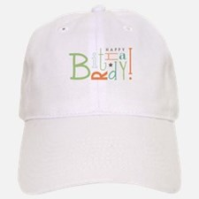 Happy Birthday! Baseball Baseball Baseball Cap