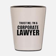 Trust Me, I'm A Corporate Lawyer Shot Glass