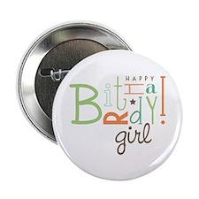 "Birthday Girl! 2.25"" Button (10 pack)"