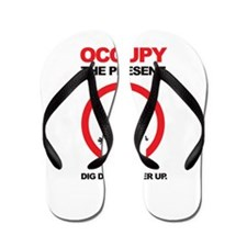 Occupy the Present Flip Flops