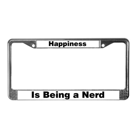 Happiness is being a nerd License Plate Frame