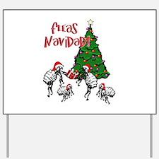 FLEAS NAVIDAD - Christmas Fleas and Chri Yard Sign