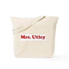 Mrs. Utley  Tote Bag