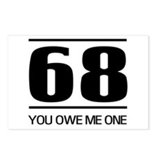 68 you owe me one Postcards (Package of 8)