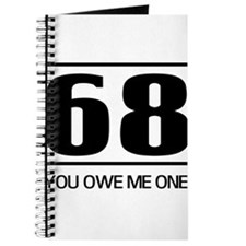 68 you owe me one Journal
