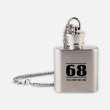 68 you owe me one Flask Necklace